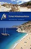 Türkei Mittelmeerküste Reiseführer Michael Müller Verlag: Individuell reisen mit vielen praktischen Tipps: Reiseführer mit vielen praktischen Tipps. (MM-Reisen)