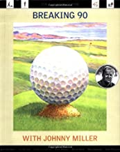 Breaking 90 with Johnny Miller: The Callaway Golfer (series)