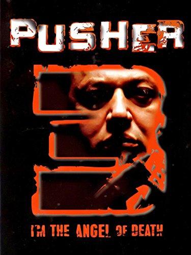 Pusher 3 - I'm the Angel of Death [OV]