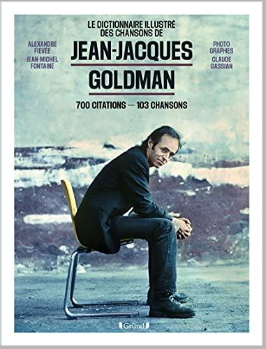 Jean-Jacques Goldman - 700 citations - 103 chansons: 1000 citations, 103 chansons