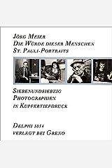 Die Würde dieser Menschen. St. Pauli-Portraits Broschiert