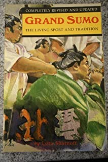 Grand Sumo: The Living Sport and Tradition