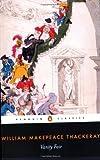By William Makepeace Thackeray - Vanity Fair (Penguin Classics)
