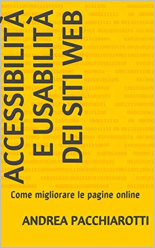 Accessibilità e Usabilità dei siti web: Come migliorare le pagine online