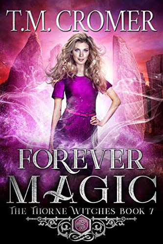 Forever Magic (The Thorne Witches Book 7)