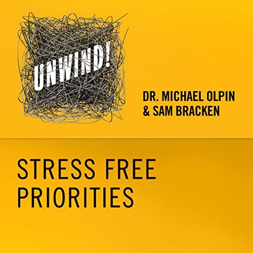 19: Stress-Free Priorities cover art