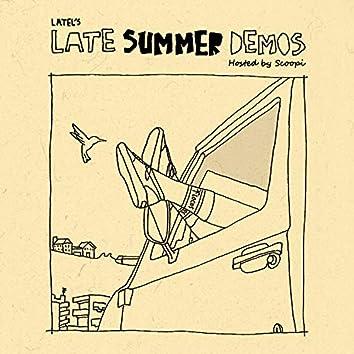 Late Summer Demos