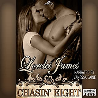 Chasin' Eight     Rough Riders, Book 11              By:                                                                                                                                 Lorelei James                               Narrated by:                                                                                                                                 Vanessa Caine                      Length: 11 hrs and 18 mins     336 ratings     Overall 4.4
