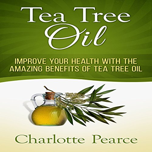 Tea Tree Oil audiobook cover art