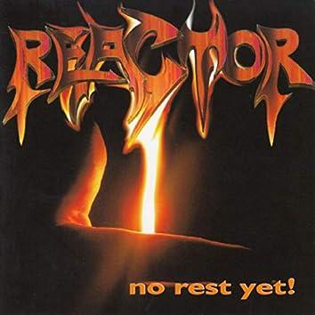 No Rest Yet!