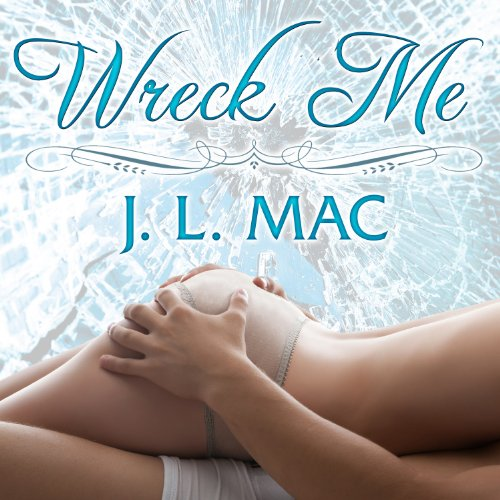 Wreck Me audiobook cover art