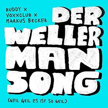 Der Wellerman Song (Geil Geil Es ist so geil)