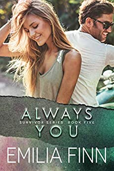 Always You: Book 1 of the Marc and Meg Duet (Survivor Series 5) by [Emilia Finn]