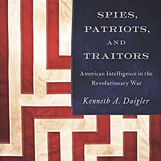 Spies, Patriots, and Traitors audiobook cover art