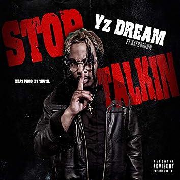 Stop Talkin' (feat. Kay B Brown)