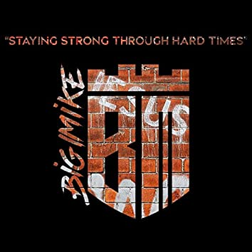 Staying Strong Through Hard Times