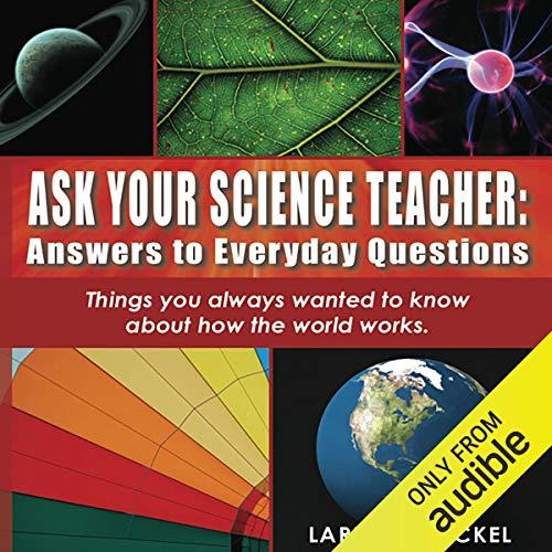 Couverture de Ask Your Science Teacher