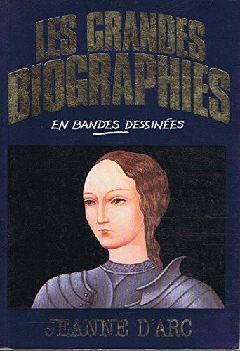 Jeanne d'Arc (Les Grandes biographies en bandes dessinées)