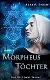 Morpheus Töchter: Eine Welt ohne Träume