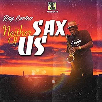 Neither Sax of Us