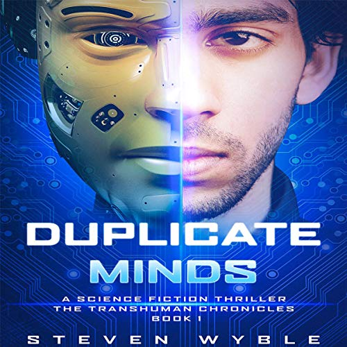 Duplicate Minds: A Science Fiction Thriller audiobook cover art