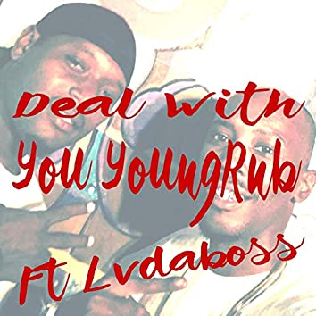 Deal With You (feat. YoungRnb)