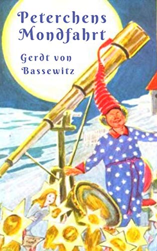 Peterchens Mondfahrt mit Illustrationen: Kinderklassiker