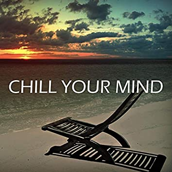 Chill Your Mind