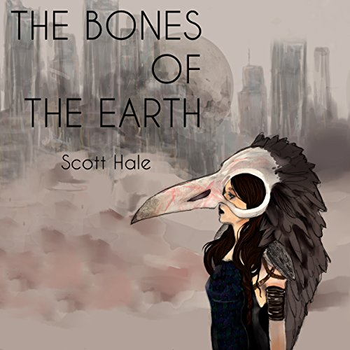 The Bones of the Earth, Volume 1 cover art