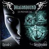 Dragonbound: Episode 02: Seeschrecken