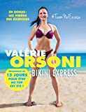 Bikini Express - Programme en 15 jours pour être au top cet été !
