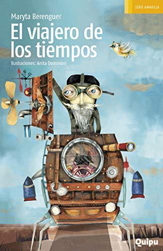 El viajero de los tiempos (Serie amarilla) (Spanish Edition)