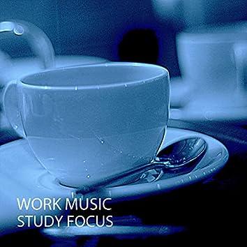 Work Music: Study Focus