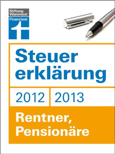 Steuererklärung 2012/2013 - Rentner, Pensionäre