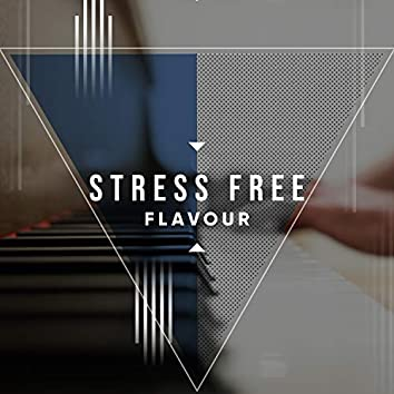 # Stress Free Flavour