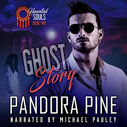 Ghost Story Audiobook By Pandora Pine cover art