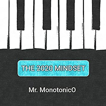 The 2020 Mindset