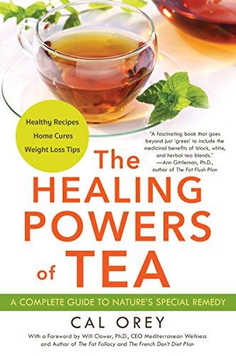 The Healing Powers of Tea (English Edition)