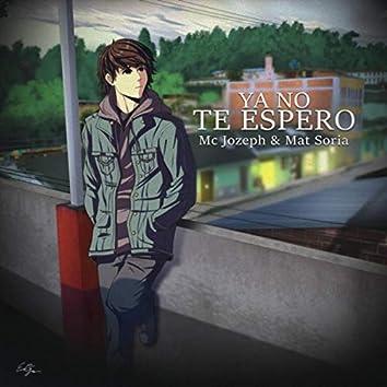 Ya No Te Espero (feat. Mat Soria)