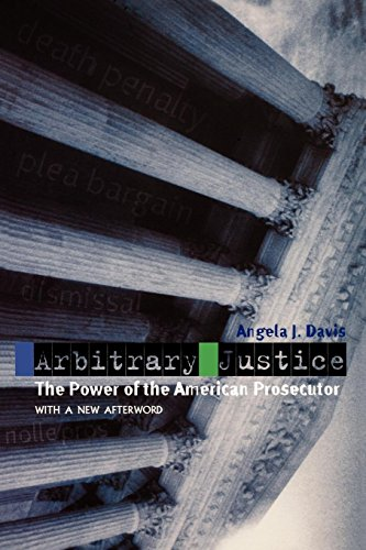 Download Arbitrary Justice: The Power of the American Prosecutor 0195384733