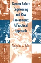System Safety Engineering And Risk Assessment: A Practical Approach (Chemical Engineering)