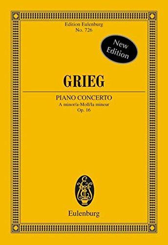 Klavierkonzert a-Moll: op. 16. Klavier und Orchester. Studienpartitur. (Eulenburg Studienpartituren)