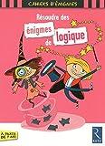 Résoudre des énigmes de logique by Sandra Lebrun(2013-04-06) - Retz - 01/01/2013