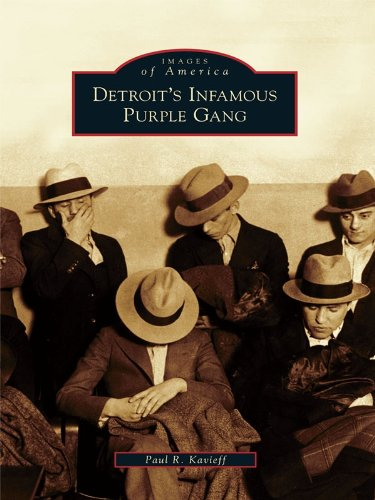 Detroit's Infamous Purple Gang (Images of America (Arcadia Publishing)) (English Edition)