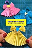 Origami Crafts for Kids: Simple Origami Tutorials Kids Can Do: Crafts for Kids (English Edition)