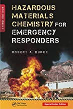 Hazardous Materials Chemistry For Emergency Responders, 3Rd Edition