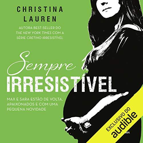 Sempre Irresistível [Always Irresistible] audiobook cover art