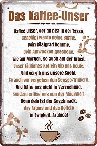 N / A Das Kaffee-Unser: Geheiligt werde Deine Bohne 20 x 30 cm Spruch Blechschild Blech 733