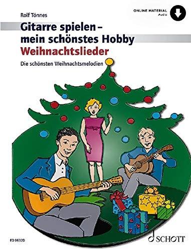 Weihnachtslieder: Die schönsten Weihnachtsmelodien. 1-3 Gitarren. Ausgabe mit Online-Audiodatei.