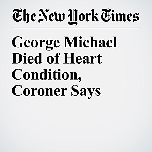 George Michael Died of Heart Condition, Coroner Says copertina